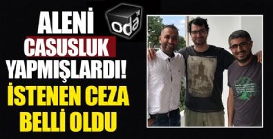 MİT şehidini ifşa etmişlerdi! Barış Pehlivan, Barış Terkoğlu ve Murat Ağırel için istenen ceza belli oldu