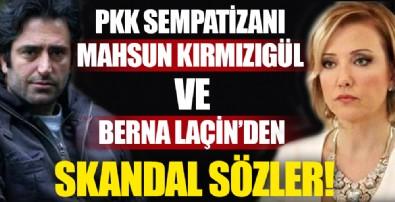 Berna Laçin ve Mahsun Kırmızıgül'den skandal sözler!