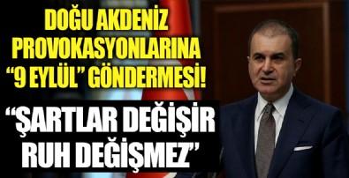 Ömer Çelik'ten provokasyonlara 9 Eylül göndermesi!