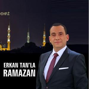 Erkan Tan'la Ramazan