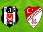 BILICA - Beşiktaş-Elazığ maçının ilk 11'leri belli oldu