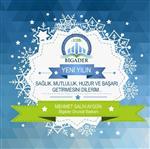 SAVAŞ AY - Bigader'den Yeni Yıl Mesajı
