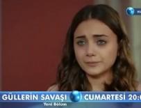 GÜLLERİN SAVAŞI DİZİSİ - Güllerin Savaşı 13. Bölüm Fragmanı Ve Özeti