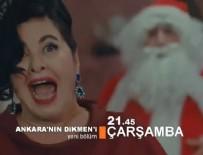 Ankara'nın Dikmen'i 25. Bölüm Ankaralı Turgut'la Yılbaşı Özel Bölümü