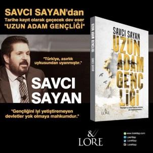 Savcı Sayan Yeni Kitabında Cumhurbaşkanı Erdoğan'ı Anlattı