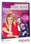 NURAY SAYARI - Ünlü Astrolog Nuray Sayarı Espark Alışveriş Merkezi'nde