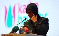 SELMA ALIYE KAVAF - Bakan Ramazanoğlu gözyaşlarını tutamadı