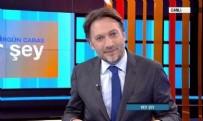 TAHA AKYOL - Mirgün Cabas CNN Türk'ten kovuldu