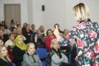 GÖKÇEN ERDOĞAN - Kadınlar 'Sağlıklı İletişim' Seminerinde Buluştu