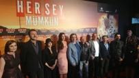 MAFYA BABASI - 'Her Şey Mümkün' Filminin Ankara Galası Yapıldı