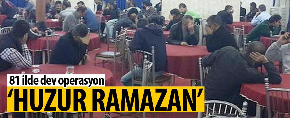 81 ilde 'Huzur Ramazan' operasyonu