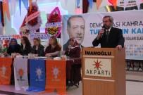 Ünüvar Açıklaması 'AK Parti, Ülkeye Hizmetin Buluşma Noktası'