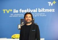 ÖZGE ÖZPİRİNÇCİ - Antalya Film Festivali TV+'Tan Takip Edildi
