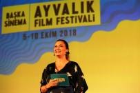 HAZAR ERGÜÇLÜ - 'Başka Sinema Ayvalık Film Festivali' Başladı