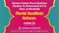 KUTLU DOĞUM - Sandıklı Belediye Başkanı Mustafa Çöl, Kandil Mesajı Yayınladı