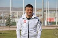 DARDANELSPOR - Sivasspor'un Yeni Teknik Direktörü Hakan Keleş Oldu