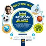 EMRE TİLEV - 'Sanaldan Spora' Ödüllü Canlı Yayın Programları Başlıyor