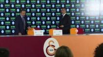 AHMET CEYHAN - Galatasaray'da Sponsorluk Anlaşması
