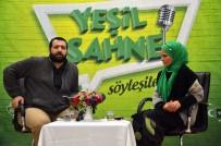 BURCU ÇETINKAYA - Muş'ta 'Yeşil Sahne' Söyleşileri