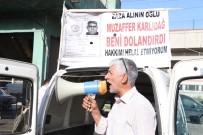 NÜFUS KAĞIDI - Kendisini Dolandırdığını İddia Ettiği Şahsı Sokaklarda Megafonla Afişe Ediyor