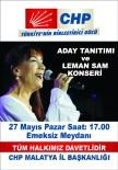 LEMAN SAM - CHP'da Adaylar Leman Sam Konseri İle Tanıtılacak