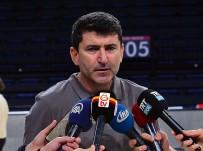 EFES PILSEN - 'Galatasaray Her Maçı Kazanmak İçin Oynayacak'