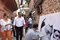 KÜRATÖR - Başkan Uysal, Heyetlerle Beraber Kaleiçi'ni Gezdi