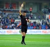 EREN DERDIYOK - Süper Lig Açıklaması M. Başakşehir Açıklaması 1 - Göztepe Açıklaması 0 (İlk Yarı)