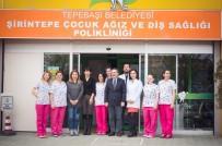 AĞIZ SAĞLIĞI - Şirintepe Çocuk Ağız Ve Diş Sağlığı Polikliniği Koruyucu Hekimlik Çalışmaları