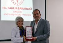 HARUN KARACAN - Eskişehir Ağız Ve Diş Sağlığı Hastanesinde 'Diş Hekimleri Günü' Kutlandı