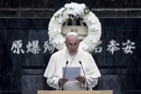 NÜKLEER SİLAHSIZLANMA - Papa Francis'ten Dünyaya Nükleer Silahsızlanma Çağrısı