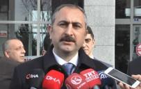 ABDÜLHAMİT GÜL - Adalet Bakanı Gül Açıklaması 'İzmir'de O Eve Yazılan Yazı Hepimizin Evine Yazılan Yazıdır'