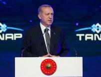 TRANS ANADOLU - Cumhurbaşkanı Erdoğan: TANAP ülkemizin barışçıl vizyonunun en somut nişanesidir