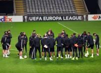 BRAGA - Beşiktaş, Braga Maçı Hazırlıklarını Tamamladı