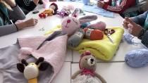 KİMSESİZ ÇOCUKLAR - Kimsesiz Çocuklara 'Uyku Arkadaşı' Örüyorlar