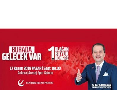 Yeniden Refah Partisi'nin İlk Büyük Kongresine Keçiören hazır