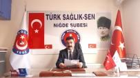 KATLIAM - Türkiye Kamu-Sen Niğde Şube Başkanı Adnan Özer Açıklaması
