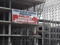 MEHMET KUL - Sivas Bilim Ve Teknoloji Üniversitesi'nden Sivasspor'a Tam Destek