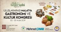 TATLARıN - 1.Uluslararası Malatya Gastronomi Ve Kültür Kongresi 20-22 Aralık'ta