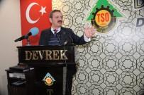 RıFAT HISARCıKLıOĞLU - Hisarcıklıoğlu'ndan Devrek TSO'ya Ziyaret