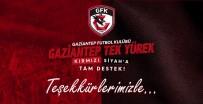 MUSTAFA KESER - Gaziantep FK'ya Destek Gecesinde 240 Bine Yakın Forma Satıldı