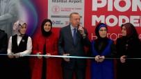 KÜLTÜR BAKANı - Cumhurbaşkanı Erdoğan, İstanbul Havalimanı'nda Sergi Açılışına Katıldı