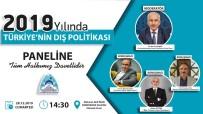 MEHMET ŞAHIN - Şanlıurfa  '2019 Yılı Türkiye'nin Dış Politikası' Paneline Ev Sahipliği Yapacak
