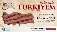 ASPENDOS - Büyükşehir'den, 'Türkü Türkü Türkiye'm Konseri'