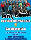 NUR TATAR - Van Erek Beş Yıldız SK, Van Derbisine Hazırlanıyor