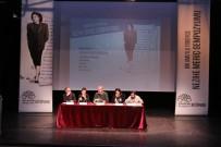 ÖZEL TASARIM - 'Bir Umutlu Yürüyüş Nezihe Meriç Sempozyumu' Başladı