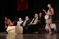 HACI ALİ KONUK - Akşehir'de 'Hayat Kime Güzel' İsimli Tiyatro Sahnelendi
