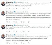 ERKAN AKÇAY - MHP'li Akçay'dan Sosyal Medya Üzerinden Kılıçdaroğlu'na Eleştiri
