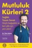 ŞIFALı BITKI - Dr. Ümit Aktaş'ın Mutluluk Kürleri 2 Kitabı Raflarda