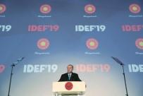 SAVUNMA SANAYİ FUARI - Cumhurbaşkanı Erdoğan Açıklaması 'Türkiye'nin Dışlandığın Bir F 35 Projesi Tamamen Çökmeye Mahkumdur'